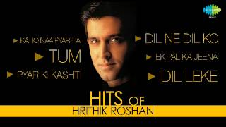 Best of Hrithik Roshan | Top Bollywood Songs | Kaho Naa Pyar Hai