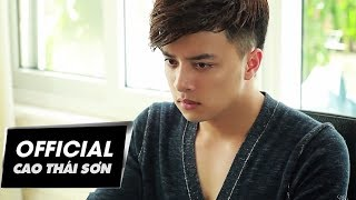 Cao Thái Sơn - Giấc Mơ Không Phải Anh & Anh Sai Rồi #GMKPA #ASR (Official MV)