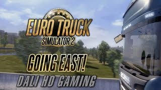 Euro Truck Simulator 2 Going East! (Metz to Dijon) PC Gameplay FullHD 1440p