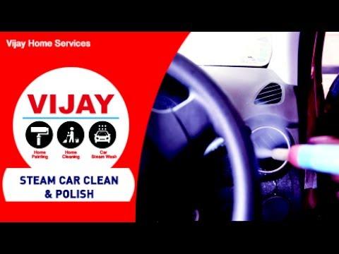Steam Car Clean & Polish Service - Vijay Home Services