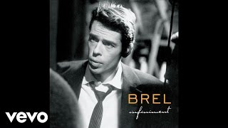 Jacques Brel - Vesoul (Official Audio)