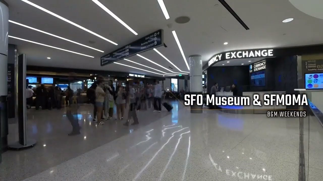 SFO Airport Museum and SF MOMA | BGM Weekends