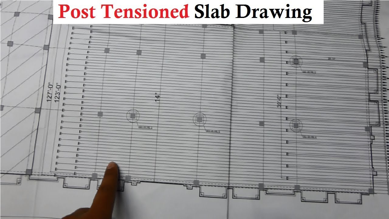 How to read post Tensioned slab drawing plans at site, Its profiling etc