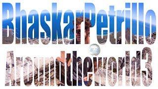 DJ BHASKAR PETRILLO - AROUND THE WORLD 3