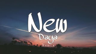 New - Daya (remix-musicallytiktok)
