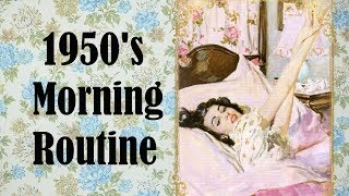 1950's Morning Routine