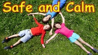 Safe and Calm for Children -- Children Meditation Song -- Children