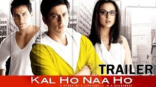 Kal Ho Naa Ho - Movie - Theatrical Trailer - Shahrukh Khan, Saif Ali Khan, Preity Zinta