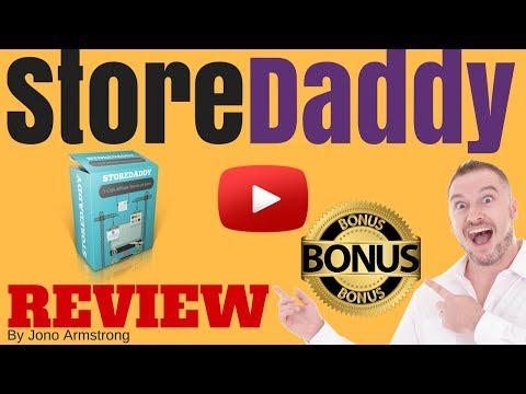 StoreDaddy Review [WARNING] DON'T BUY STOREDADDY WITHOUT MY **CUSTOM** BONUSES!