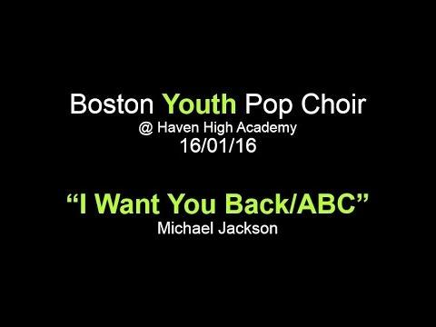 Boston Youth Pop Choir  I Want You BackABC