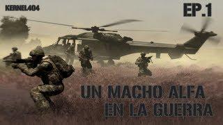 ARMA 2: Un Macho Alfa en la Guerra #1 por KERNEL404 (Live Gameplay/Comentado)