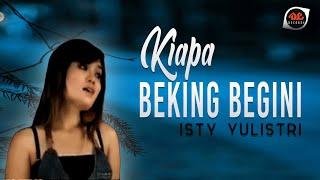 Kiapa Beking Bagini - Isty Yulistri [Official Music Video] Lagu Manado