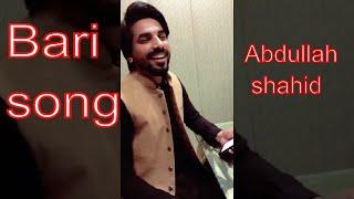 Baari by Bilal Saeed and Momina Mustehsan sing by Abdullah Shahid