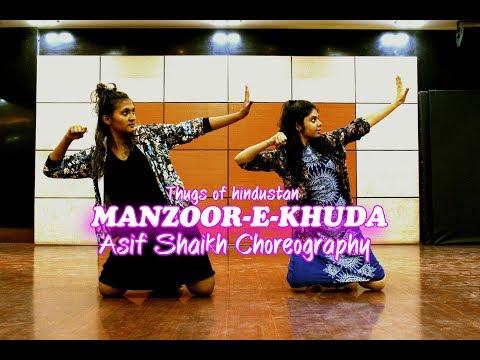 Manzoor-e-Khuda | Thugs Of Hindostan | Aamir, Katrina, Fatima | Asif Shaikh Choreography