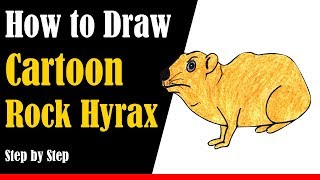 How to Draw a Cartoon Rock Hyrax Step by Step - very easy