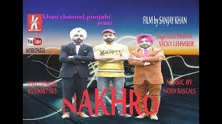 Nakhro(full HD )Golu sukhana-Vicky Lembaher ||New Punjabi songs 2019||Zaan Punjabi T.V.