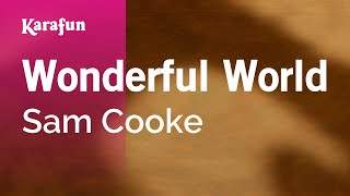 Karaoke Wonderful World - Sam Cooke *