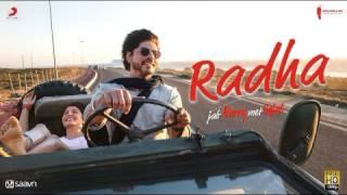 Radha - Jab Harry Met Sejal (HD 720p )   Sarukhan & Anushaka Sharma