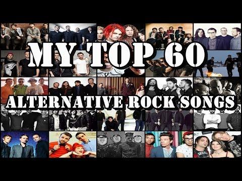 My Top 60 Alternative Rock Songs