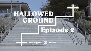 DIG BMX: Hallowed Ground Ep, 2 - El Toro