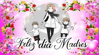 FELIZ DÍA DE LA MADRE 2021 a ti 💖 FELIZ DÍA DE LAS MADRES A MIS AMIGAS 🌹FELIZ DÍA A TODAS LAS MADRES
