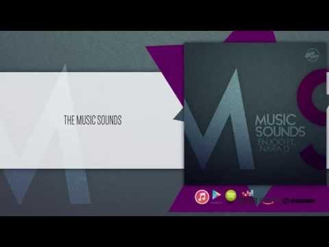 Enjóo Ft. Nara D – Music Sounds (Video Lyrics)
