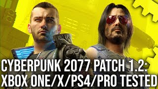 Cyberpunk 2077 Patch 1.2 Analysis: Good News For PS4 Pro... But What About Other Consoles?
