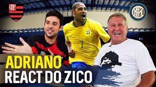 ZICO REAGE AO ADRIANO - React #7 | Canal Zico 10