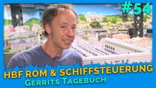Gerrits Tagebuch Vol. 54 - Schiffssteuerung * Bahnhof Roma Termini * Trevi-Brunnen * Knopfdrücker