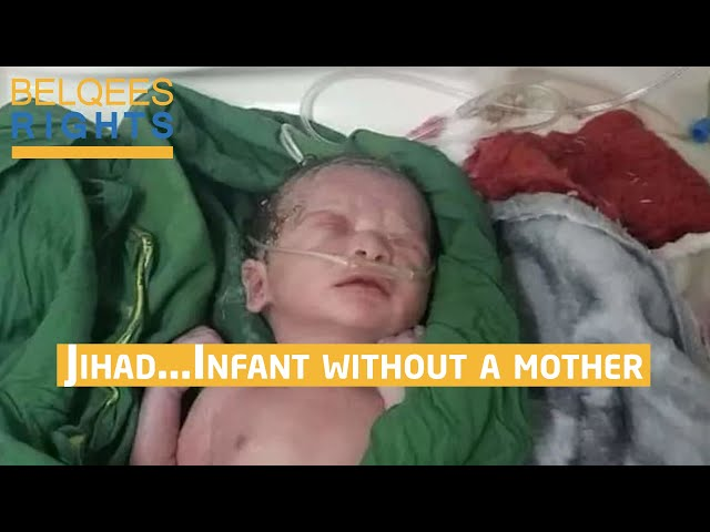 The child Jihad was born without a mother due to Houthi shell