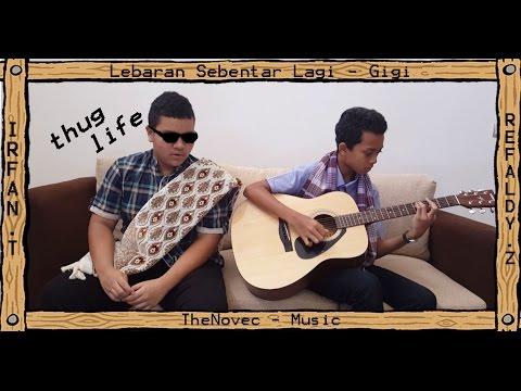Lebaran Sebentar Lagi - Gigi - Thenovec Tn (Acoustic Cover)