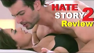 Hate Story 2 Full Movie Review | Surveen Chawla, Jay Bhanushali, Sushant Singh