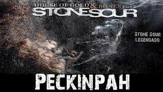 Stone Sour - Peckinpah (Tradução)