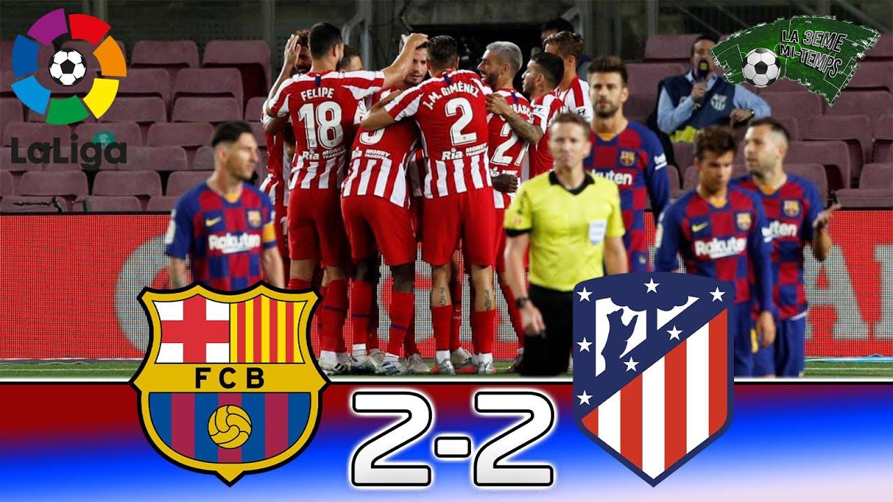 BARCELONE ATLETICO MADRID La Liga RESUME FR YouTube