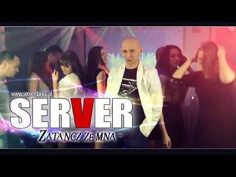 SERVERdance Zatancz ze mna NEW 2015 (Official Video)