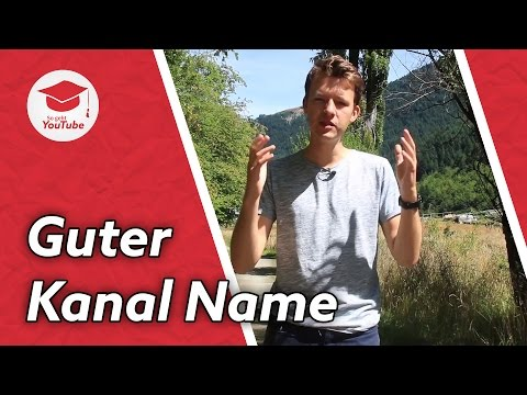 So findest du den richtigen Namen für deinen YouTube-Kanal