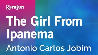 Karaoke The Girl From Ipanema - Antonio Carlos Jobim *