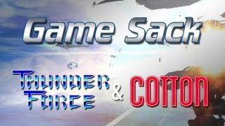 Game Sack - Thunder Force & Cotton Series - Review