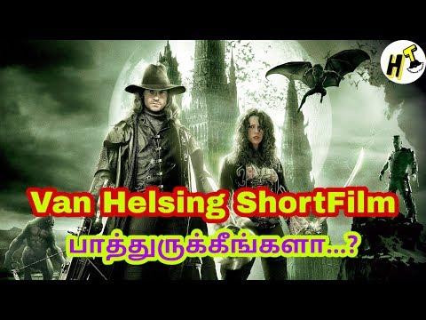 Van Helsing குறும்படம் பாத்துருக்கீங்களா? | Van Helsing Short Film | Tamil Review