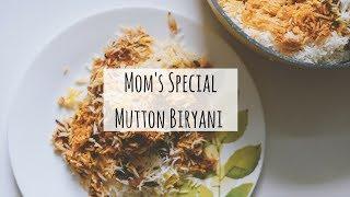 #RamadanSpecial : Mom Makes The Best Mutton Biryani | Mom