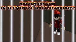 HIDDEN PRISON IN ELEMENTAL BATTLEGROUNDS!!    Roblox