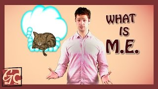 What is M.E.? (aka Chronic Fatigue Syndrome)