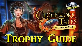 Clockwork Tales: Of Glass and Ink | Trophy Guide - 2 Hour Platinum! (With Commentary)