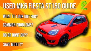 Things to look out for when buying a Used Fiesta ST150