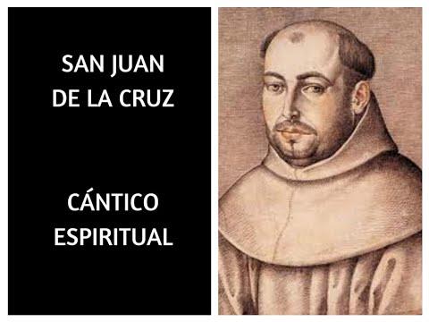 SAN JUAN DE LA CRUZ. CÁNTICO ESPIRITUAL (COMPLETO)