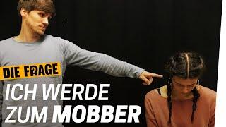 Mobbing Experiment: Wie ist es zu mobben? | Warum mobben wir? Folge 2