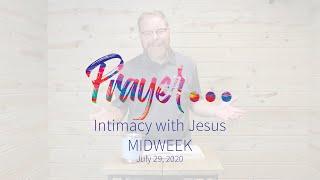 Midweek - Intimacy with Jesus, Cory Sondrol