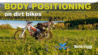 BODY POSITIONING ON DIRT BIKES: Cross Training Enduro Skills