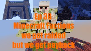 Minecraft Factions We got raided and we get payback Ep 38 on cosmic pvp alien planet season 2