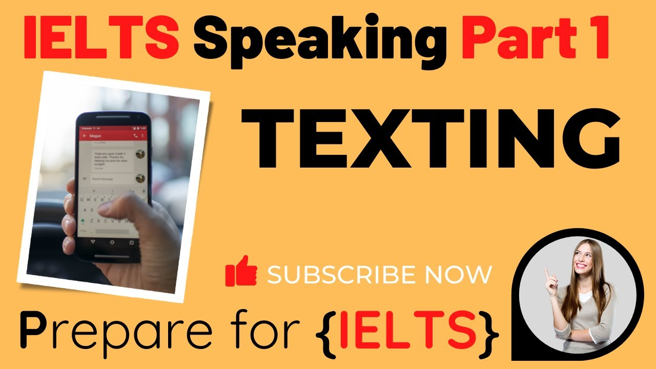 IELTS Speaking Part 1 - Texting